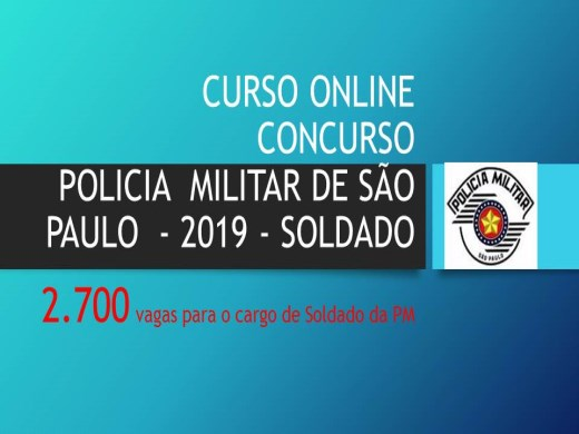 Curso Online de CONCURSO  POLÍCIA MILITAR DE SÃO PAULO SOLDADO 2019