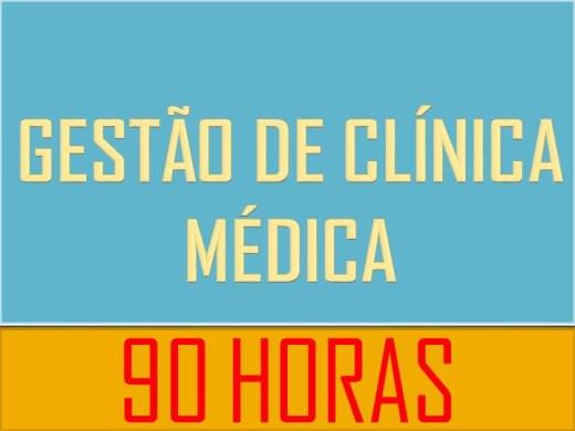 Curso Online de GESTÃO DE CLÍNICA MÉDICA