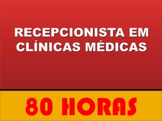 Curso Online de ATENDENTE E RECEPCIONISTA EM CLÍNICAS MÉDICAS