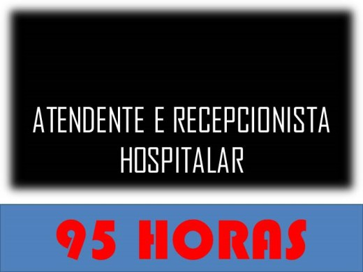 Curso Online de ATENDENTE E RECEPCIONISTA HOSPITALAR