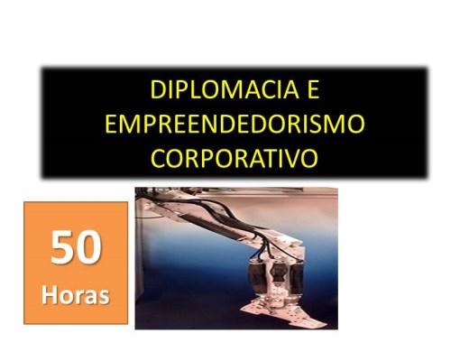 Curso Online de DIPLOMACIA E EMPREENDEDORISMO CORPORATIVO