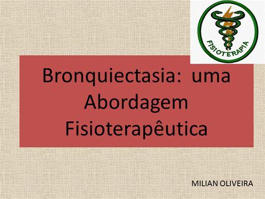Curso Online de BRONQUIECTASIA : UMA ABORDAGEM FISIOTERAPÊUTICA
