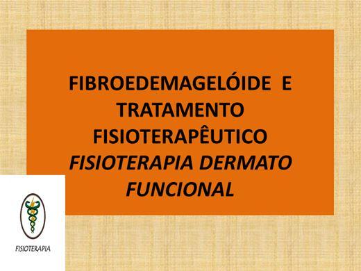 Curso Online de FIBROEDEMAGELÓIDE E TRATAMENTO FISIOTERAPÊUTICO
