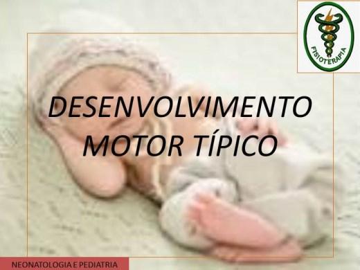 Curso Online de DESENVOLVIMENTO MOTOR TÍPICO & NEUROPLASTICIDADE & MARCHA HUMANA