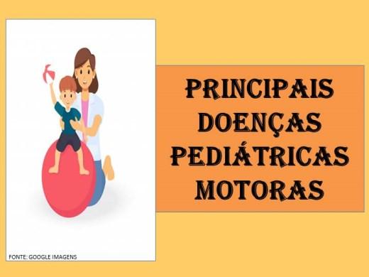 Curso Online de PRINCIPAIS DOENÇAS PEDIÁTRICAS MOTORAS