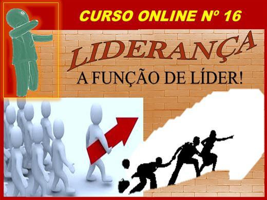 Curso Online de  LIDERANÇA - A FUNÇÃO DO LÍDER!