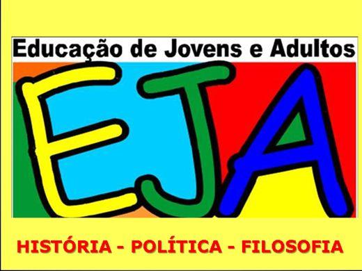 Curso Online de EJA: HISTÓRIA, POLÍTICA E FILOSOFIA