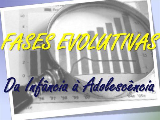Curso Online de FASES EVOLUTIVAS DA INFÂNCIA À ADOLESCÊNCIA