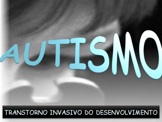 Curso Online de AUTISMO -TRANSTORNO INVASIVO DO DESENVOLVIMENTO
