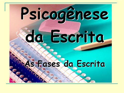 Curso Online de A PSICOGÊNESE DA ESCRITA - AS  FASES DA ESCRITA