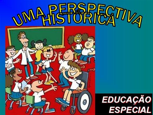 Curso Online de PERSPECTIVA HISTÓRICA DA EDUCAÇÃO ESPECIAL