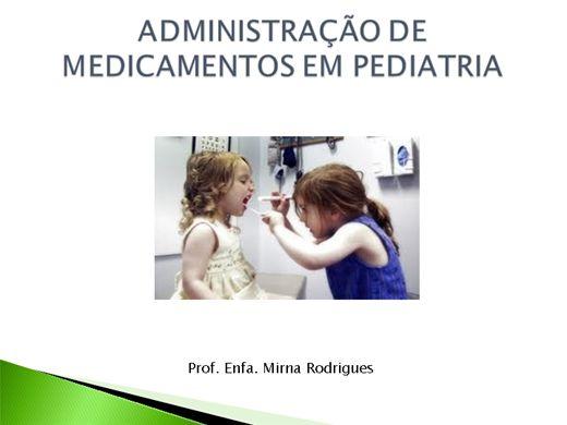 Curso Online de ADMINISTRAÇÃO DE MEDICAMENTOS EM PEDIATRIA