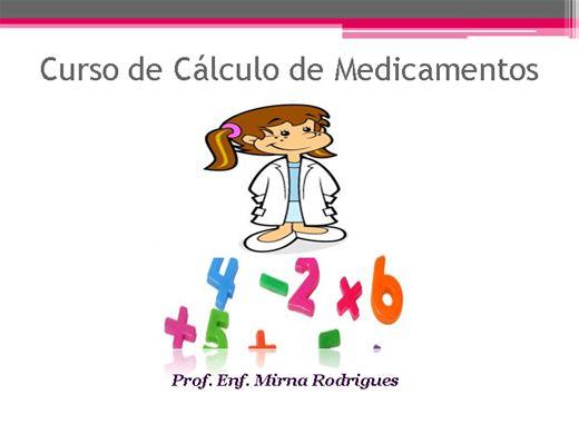 Curso Online de Curso Completo de Cálculo de Medicamentos