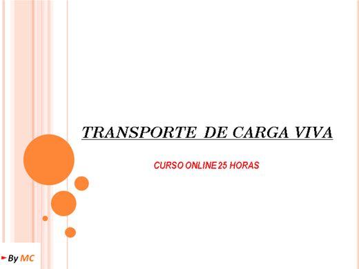 Curso Online de TRANSPORTE  DE CARGA VIVA
