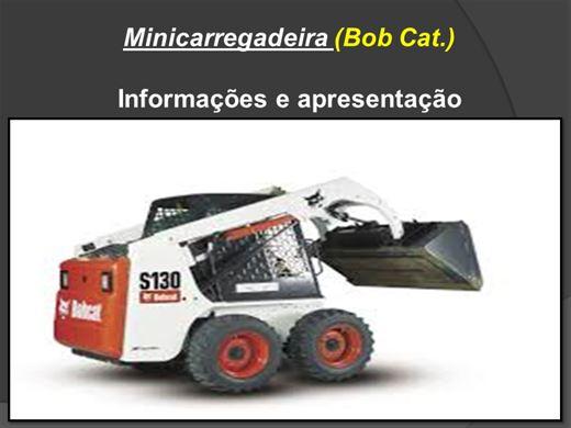 Curso Online de Minicarregadeira (Bob Cat.)
