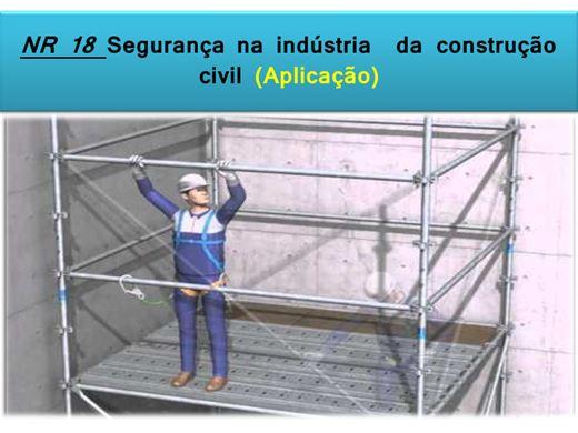 Curso Online de NR 18 Segurança na indústria  da construção  civil (Aplicação)