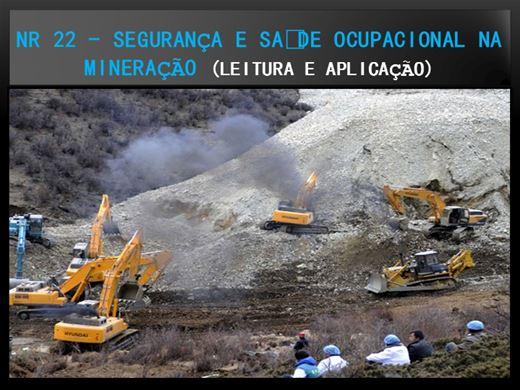 Curso Online de NR 22 - Segurança e Saúde Ocupacional na Mineração (leitura e Aplicação)