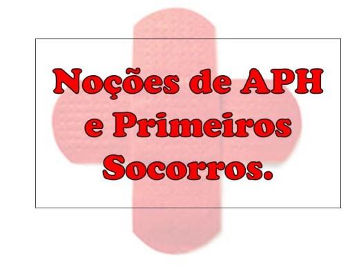 Curso Online de Noções de APH e Primeiros Socorros