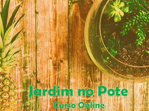 Curso Online de Jardim no Pote