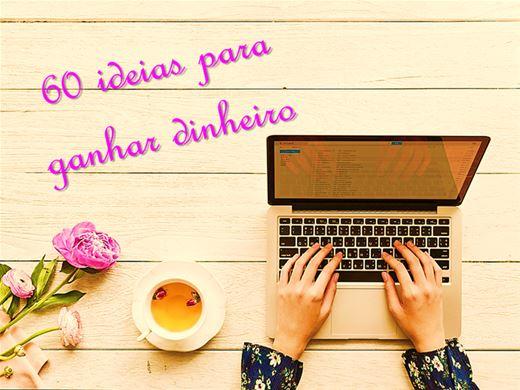Curso Online de 60 ideias para ganhar dinheiro