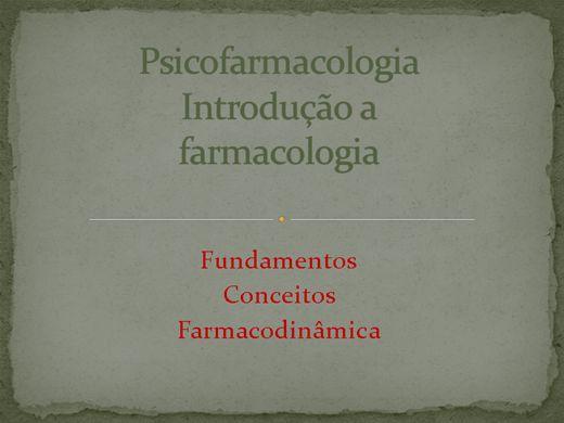 Curso Online de Psicofarmacologia - Introdução a farmacologia: Fundamentos, conceitos e farmacodinâmica