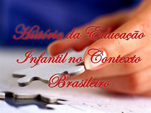 Curso Online de História da Educação Infantil no Contexto Brasileiro