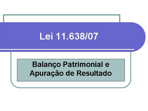 Curso Online de Lei 11.638/07 Balanço Patrimonial e Apuração de Resultado
