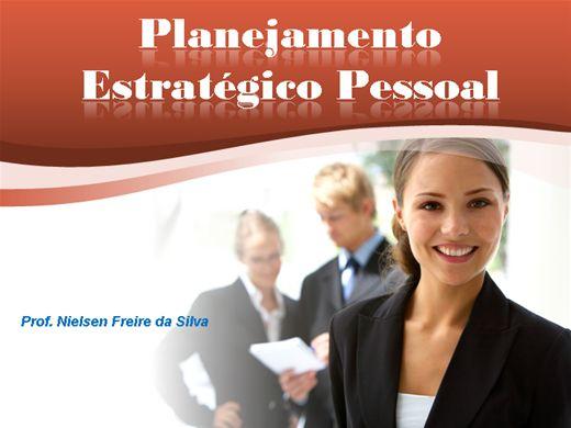 Curso Online de PLANEJAMENTO ESTRATÉGICO PESSOAL