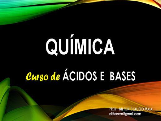 Curso Online de CURSO DE QUÍMICA - ÁCIDOS E BASES