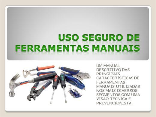 Curso Online de USO SEGURO DE FERRAMENTAS MANUAIS E ELÉTRICAS.