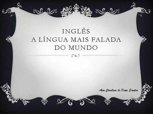Curso Online de Inglês, a língua mais falada do mundo