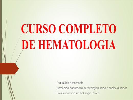 Curso Online de CURSO COMPLETO DE HEMATOLOGIA E INTERPRETAÇÃO