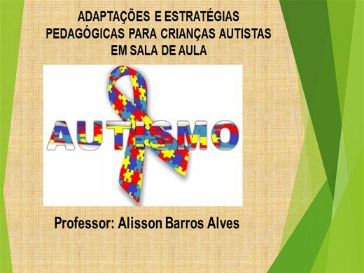Curso Online de Adaptações e Estratégias Pedagógicas para crianças autistas em sala de aula.
