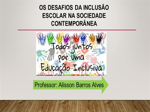 Curso Online de Os Desafios da Inclusão Escolar na Sociedade Contemporânea