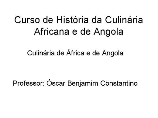 Curso Online de Curso de História da Culinária Africana e de Angola