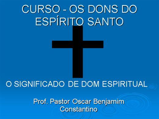 Curso Online de OS DONS DO ESPÍRITO SANTO