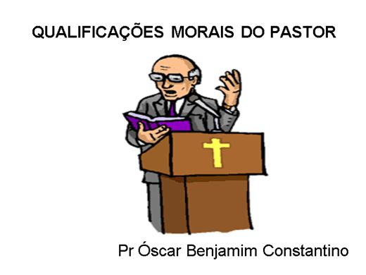 Curso Online de AS QUALIFICAÇÕES MORAIS DO PASTOR