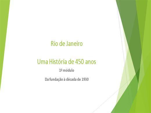 Curso Online de Rio de Janeiro: 450 Anos de História - 1º módulo