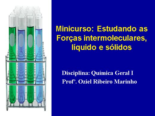 Curso Online de Estudando as Forças intermoleculares, líquido e sólidos