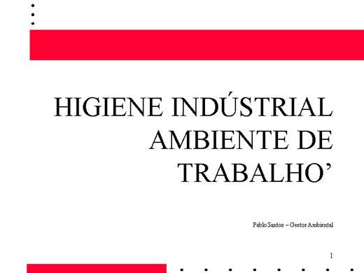 Curso Online de APOSTILA DE HIGIENE OCUPACIONAL NA INDÚSTRIA - PROCEDIMENTOS( ilustrativos)