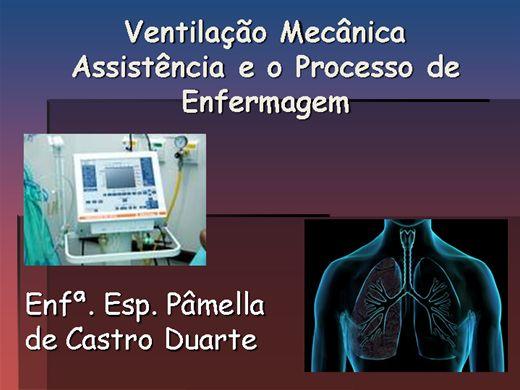Curso Online de Ventilação Mecânica - Assistência e o Processo de Enfermagem