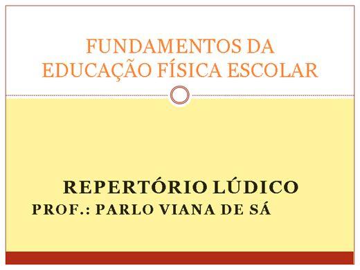 Curso Online de Fundamentos da Educação Física Escolar - Atividades Recreativas