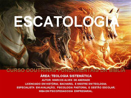 Curso Online de ESCATOLOGIA - DOUTRINAS FUNDAMENTAIS DA BÍBLIA