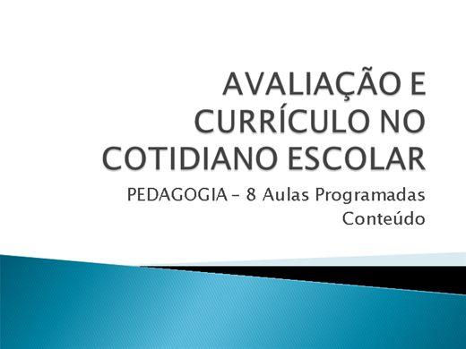 Curso Online de AVALIAÇÃO E CURRÍCULO NO COTIDIANO ESCOLAR