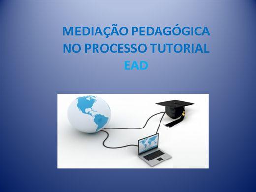 Curso Online de MEDIAÇÃO PEDAGÓGICA NO PROCESSO TUTORIAL EAD