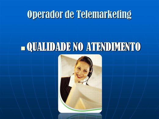 Curso Online de Operador de telemarketing - Qualidade no atendimento