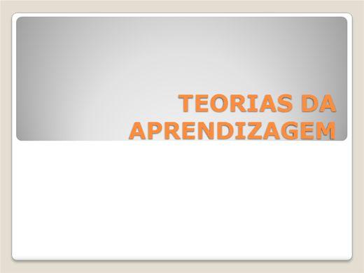 Curso Online de Preparatório para professor - TEORIAS DA APRENDIZAGEM