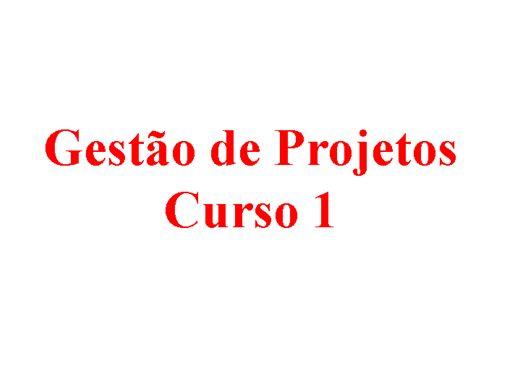 Curso Online de Gestão de Projetos Curso 1