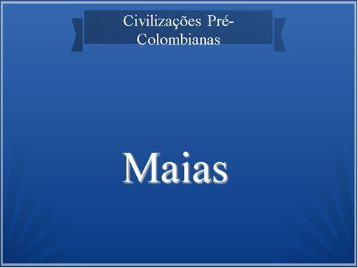 Curso Online de Maias e Astecas