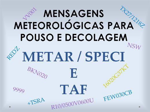 Curso Online de MENSAGEM METEOROLÓGICA PARA POUSO E DECOLAGEM - METAR/SPECI E TAF
